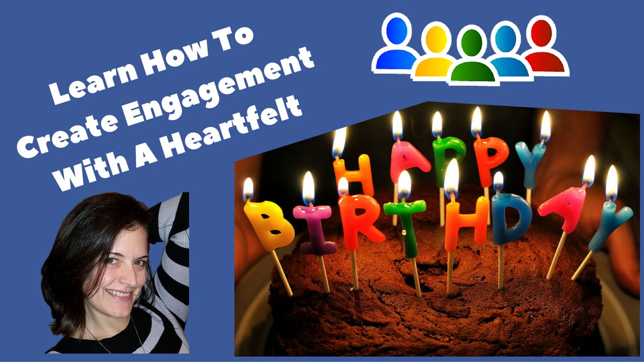 How To Create Engagement Using Facebook Birthdays