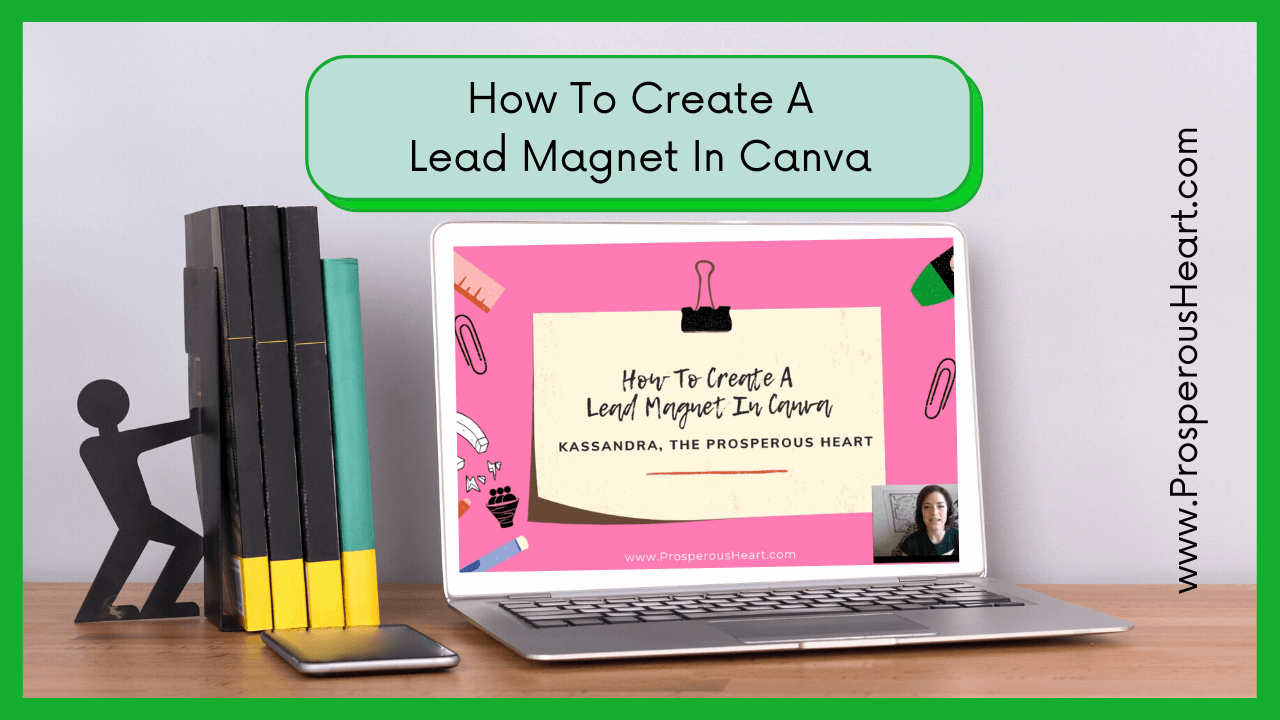 "Blog Image For ""How To Create A Lead Magnet In Canva"""